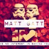 Matt Gatt - You Have No Interest in Saving Yourself