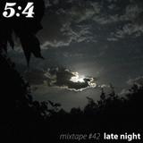 Mixtape #42 : Late Night