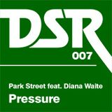 Park Street Ft. Diana Waite ~ PRESSURE ~ (Andy Ward Vocal Mix) (DSR)