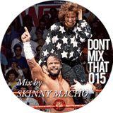 D.M.T Vol 15 Mixed by SKINNY MACHO