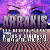 Atum & Prospect at Arrakis: The Dune Planet / 04-04-14
