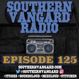 Episode 125 - Southern Vangard Radio