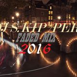 DJS.KIP-PERU - MIX FADED 2016