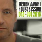Derek Avari House Session 013 | July 2018