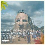Music For Tourists Invite Dylan Julien - 18 Juillet 2016