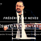 Résiste à la tentation (Part1)   Frédéric Das Neves [CULTE PO REIMS 10/03/2019]