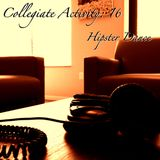 Collegiate Activity [Volume: 16] Hipster Dance