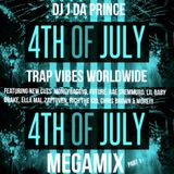 DJ J DA PRINCE 4TH OF JULY TRAP VIBES WORLDWIDE MEGAMIX EPISODE 5 MIX 1