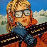 Disco '80 vol. 6