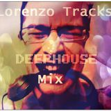 Lorenzo Tracks Deep House Session 4