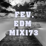 FEV. EDM Mix 173 Trance My Soul