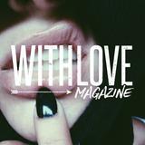 Plomo Al Género Junto A With Love Magazine