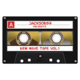 New Wave Tape Vol.1 - Mixed By Jackson59