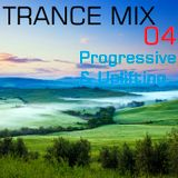 Trance Mix 04 [Progressive & Uplifting]