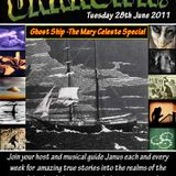 Janus - The Mary Celeste Special - The Unknown Radio Show -28/6/11