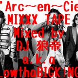 L'Arc~en~Ciel MIXXXTAPE/DJ 狼帝 a.k.a LowthaBIGK!NG