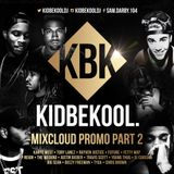 KIDBEKOOL | Mixcloud Promo Mix Part 2.