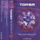 "TORBA ""RECEPTORICA"" 1996 (Tape) Torba Records  (Torba Party - Kyiv Dj`s Favorit Track)"