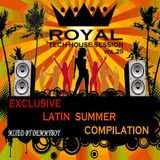 Royal Tech-House Session Vol.29 /Exclusive Latin Summer Compilation/ - Mixed by Demmyboy