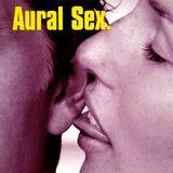 Aural Sex - Mix 4 Radio 101