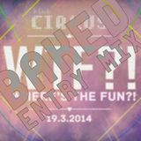 Where's the Fun mix?! - 19.3.2014 - Klub Cirkus by Baked