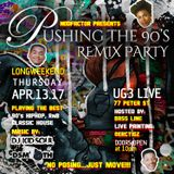 90s Remix Party | April 13, 2017 | Promo Mix