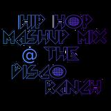 DIsco Ranch Mashup Mix