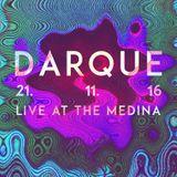 John Darque @The Medina 21.11.16