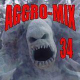 Aggro-Mix 34: Industrial, Power Noise, Dark Electro, Harsh EBM, Rhythmic Noise, Aggrotech, Cyber
