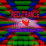 Red Trance - Trance&Dreams 034