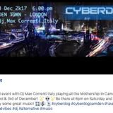 Cyberdog London W-end event with M.Correnti dj playing at the mothership in camden town 2/3 dec 17