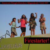 Szemcsés Hangullámokon Megszakadó Vétel #05 - Firestarter!