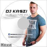 Dj Kaszi - Club Culture Vol.1