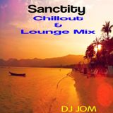 Sanctity - Chillout & Lounge Mix