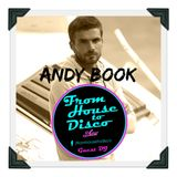 From House to Disco (SHOW) ★ ANDY BOOK