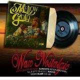 Wax Nostalgic #74: Mellow Gold