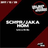 Unlike Sessions - 2017-12-29 - Sch'pr / Jaka / Hom - Live @ St-So