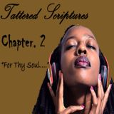 Tattered Scriptures Chapter 2