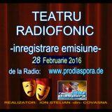 Daca doriti sa ascultati ?... teatru radiofonic la Radio www.prodiaspora.de