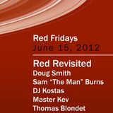 What I Played @ Red Revisited