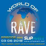 Slipmatt - World Of Rave #266