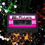 80s Mixtape #1