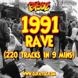 1991 Rave Mini Mix (220 Tracks In 9 Minutes) DJ Faydz