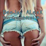 DeeJay ALexX - Non-Comercial Mix