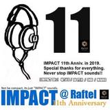 """The 11Th IMPACT """"愛のままに好きにやる"""" Mix [DJ P.T.R]"""