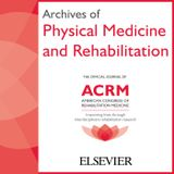 Archives of Physical Medicine and Rehabilitation–May 2016