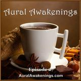 Aural Awakenings: Episode 27