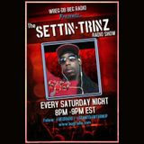 THE SETTIN-TRINZ RADIO SHOW DEBUT HOSTED BY: D.J. TRIN-SETTA & MISS DEE-DEELICIOUS