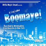 Hotta Music presents: Boomaye - Dancehall & Moombahton from Kingston to New York