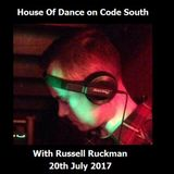 House Of Dance w/ Russell Ruckman on Code South / 90s Classics / US House / Soulful / Bumpy & Jackin